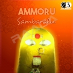 Ammoru Sambaralu songs