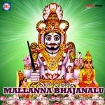 Mallanna Bhajanalu songs