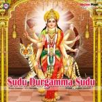 Sudu Durgamma Sudu songs