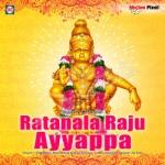 Ratanala Raju Ayyappa songs
