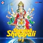 Sherawali Sherawali songs