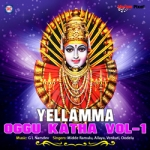 Yellama Oggu Katha - Vol 1 songs