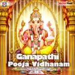Ganapathi Pooja Vidhanam songs