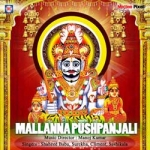Mallanna Pushpanjali songs