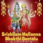 Srishilam Mallanna Bhakthi Geetalu songs