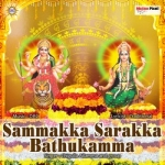 Sammakka Sarakka Bathukamma songs