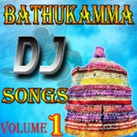 Bathukamma DJ Songs - Vol 1 songs