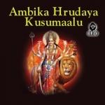 Ambika Hrudaya Kusumaalu songs