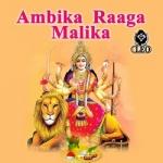 Ambika Raaga Malika songs