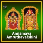 Listen to Everevveri Vadavo songs from Annamaya Amruthavarshini