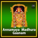 Annamaya Madhura Gaanam