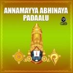 Listen to Alarulu Kuriyaga songs from Annamayya Abhinaya Padaalu