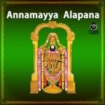 Annamayya Alapana songs