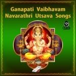 Listen to Aadugadugo songs from Ganapati Vaibhavam And Navarathri Utsava Songs