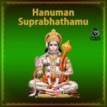 Hanuman Suprabhathamu songs