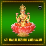 Listen to Etla Ninnethukondu songs from Sri Mahalakshmi Vaibhavam