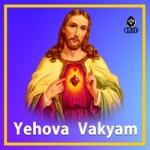 Yehova Vakyam songs