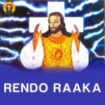 Rendo Raaka songs