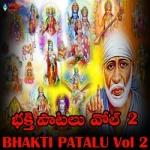 Bhakti Patalu - Vol 2 songs