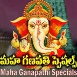 Maha Ganapathi Specials songs
