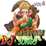 Sri Ganapathi Dj Songs - Vol 4 songs