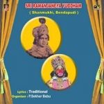 Sri Ramanjaneya Yuddham (Shanmukhi, Bendapoodi) songs