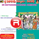 Sri Sitarama Kalyanam - (Harikatha) songs