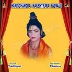 Harischandra Nakshtraka Padhyalu (Ch. Srinivas) songs