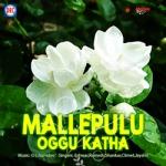 Mallepulu Oggu Katha songs