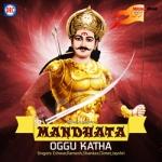 Mandhata Oggu Katha songs