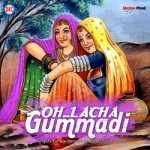 O Lacha Gumadi songs