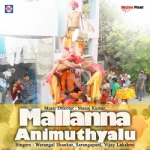 Mallanna Animutyalu songs
