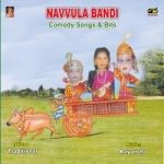 Navvula Bandi (Comedy) songs