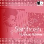 Sanjosh Musical Album songs