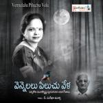 Vennelalu Piluchu Veela songs