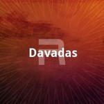 Davadas songs