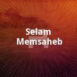 Selam Memsaheb songs