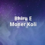 Bhiru E Moner Koli songs