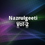 Nazrulgeeti - Vol 2 songs