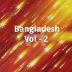 Bangladesh Vol - 2 songs
