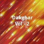 Dakghar Vol - 2 songs