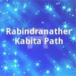 Rabindranather Kabita Path songs