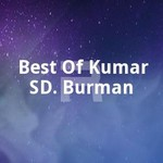 Best Of Kumar SD. Burman songs