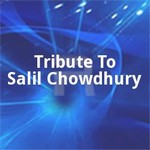 Tribute To Salil Chowdhury songs