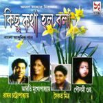 Kichu Katha Halo Bala songs