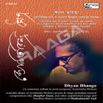 Dhyan Bhango songs