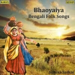 Listen to O Ki Abo Hey songs from Bhaoyaiya-Juthika Sarkar