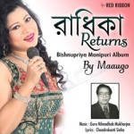 Radhika Returns - Bishnupriya Manipuri Album songs