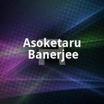 Asoketaru Banerjee songs