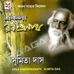 Ekla Rabindranath songs